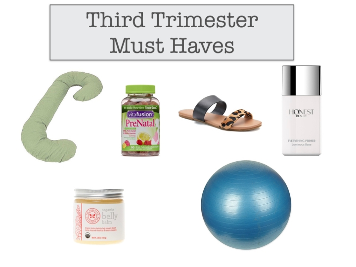 Third Trimester Must Haves