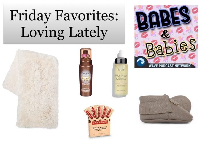 Friday Favorites: Loving Lately